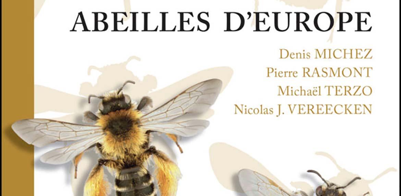 Interview de Denis Michez – Auteur d'»Abeilles d'Europe» – Editions NAP
